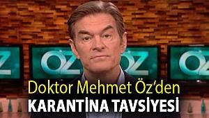 Doktor Mehmet Öz'den karantina tavsiyesi