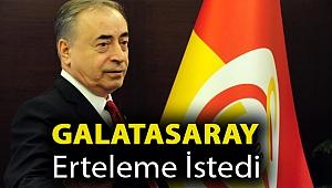Galatasaray erteleme istedi