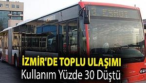 İzmir'de toplu ulaşımı kullanım yüzde 30 düştü