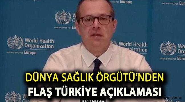 Dünya Sağlık Örgütü'nden flaş Türkiye açıklaması