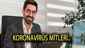 Koronavirüs Mitleri