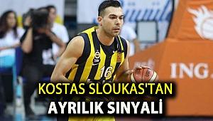 Kostas Sloukas'tan ayrılık sinyali