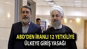 ABD'den İranlı 12 yetkiliye ülkeye giriş yasağı