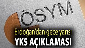 Erdoğan'dan YKS için gelen tepkilere yanıt