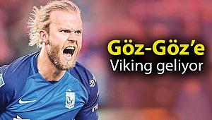 Göz-Göz'e Viking geliyor