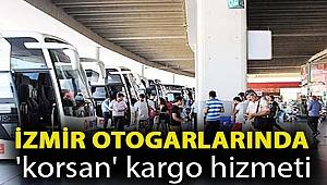 İzmir otogarlarında 'korsan' kargo hizmeti