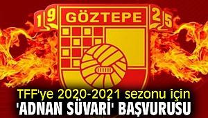 TFF'ye 2020-2021 sezonu için 'Adnan Süvari' başvurusu