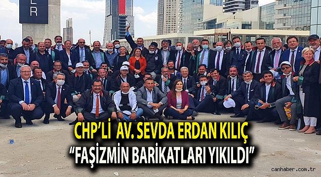 """CHP İzmir Milletvekili Av. Sevda Erdan Kılıç """"Savunmanın mücadelesi faşizmin barikatlarını yıktı"""""""