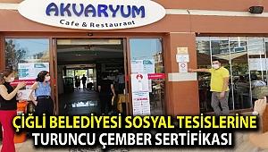 Çiğli Belediyesi Sosyal Tesislerine tam not üzerinden Turuncu Çember Sertifikası