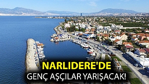 Narlıdere'de Genç Aşçılar Yarışacak!