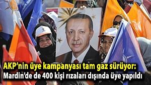 AKP'nin üye kampanyası tam gaz sürüyor: Mardin'de de 400 kişi rızaları dışında üye yapıldı