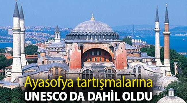 Ayasofya tartışmalarına UNESCO da dahil oldu