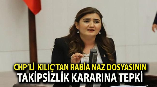 CHP İzmir Milletvekili Av. Sevda Erdan Kılıç'tan takipsizlik kararına tepki