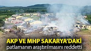 CHP, Sakarya'daki havai fişek fabrikası patlamasının araştırılmasını istedi; AKP ve MHP reddetti