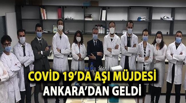 Covid 19'da aşı müjdesi Ankara'dan geldi
