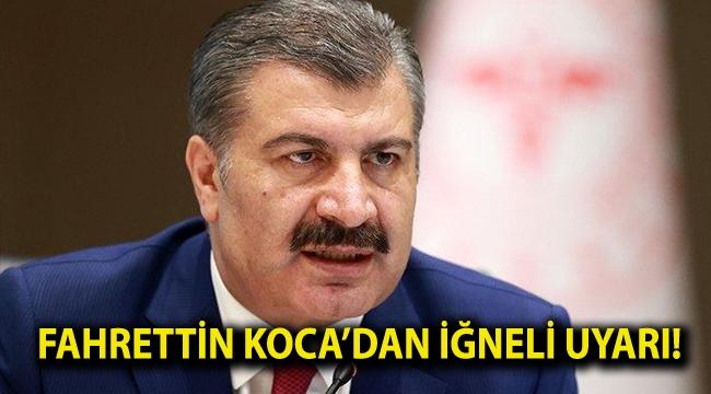 Fahrettin Koca'dan iğneli uyarı!