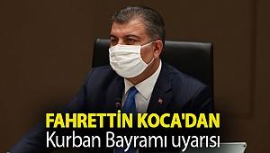 Fahrettin Koca'dan Kurban Bayramı uyarısı