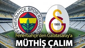 Fenerbahçe'den Galatasaray'a müthiş çalım