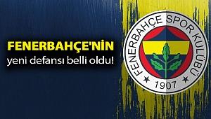 Fenerbahçe'nin yeni defansı belli oldu!