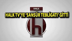 Halk TV'ye 'sansür tebligatı' gitti