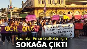 Kadınlar Pınar Gültekin için sokağa çıktı