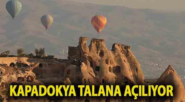 Kapadokya talana açılıyor: 'Tehlike altında'
