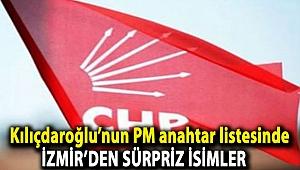 Kılıçdaroğlu'nun PM anahtar listesinde İzmir'den sürpriz isimler