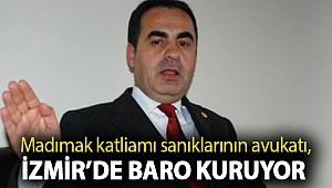 Madımak katliamı sanıklarının avukatı, İzmir'de baro kuruyor!