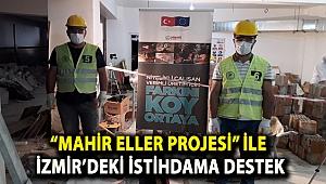 """""""MAHİR ELLER PROJESİ"""" İLE İZMİR'DEKİ İSTİHDAMA DESTEK"""