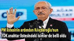 PM listesinin ardından Kılıçdaroğlu'nun YDK anahtar listesindeki isimler de belli oldu