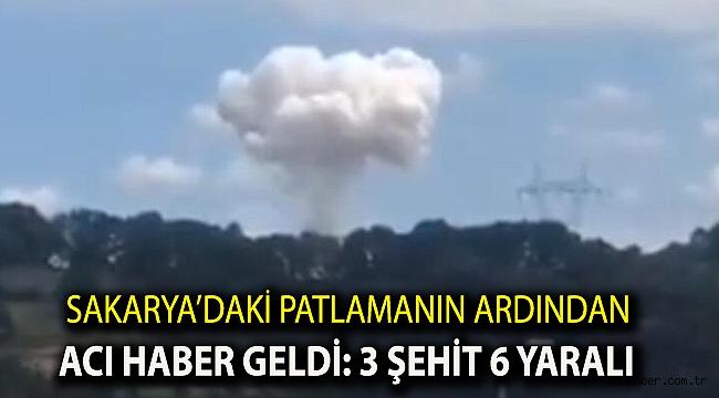 Sakarya'daki patlamanın ardından acı haber geldi