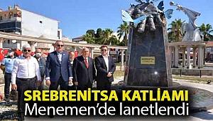 Srebrenitsa katliamı Menemen'de lanetlendi