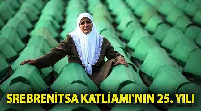 Srebrenitsa Katliamı'nın 25. yılı