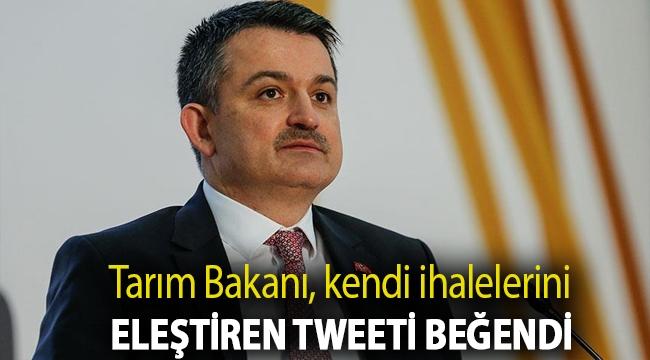 Tarım Bakanı, kendi ihalelerini eleştiren tweeti beğendi