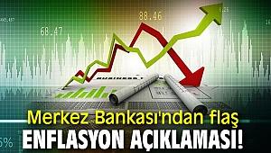 Türkiye Cumhuriyet Merkez Bankası'ndan flaş enflasyon açıklaması!