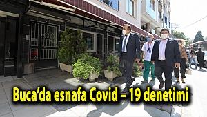 Buca'da esnafa Covid – 19 denetimi