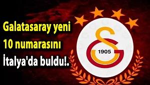 Galatasaray yeni 10 numarasını İtalya'da buldu!.