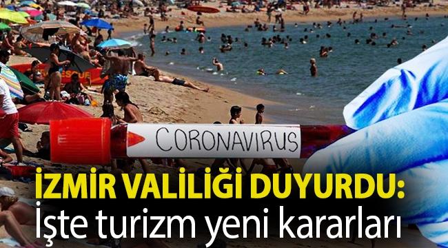 İzmir Valiliği duyurdu: İşte turizm yeni kararları