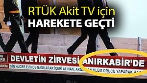 RTÜK Akit TV için harekete geçti