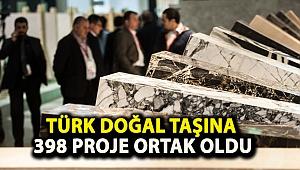 Türk doğal taşına 398 proje ortak oldu