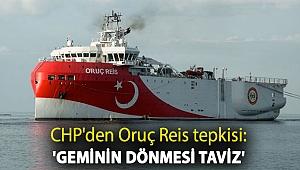 CHP'den Oruç Reis tepkisi: 'Geminin dönmesi taviz'