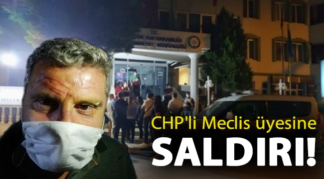 CHP'li Meclis üyesine saldırı!