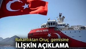 Enerji Bakanlığı'ndan Oruç Reis sismik araştırma gemisine ilişkin açıklama