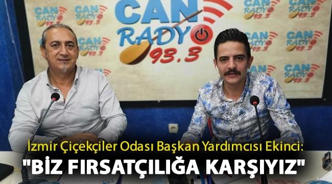 İzmir Çiçekçiler Odası Başkan Yardımcısı Onur Ekinci: