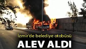 İzmir'de belediye otobüsü alev aldı