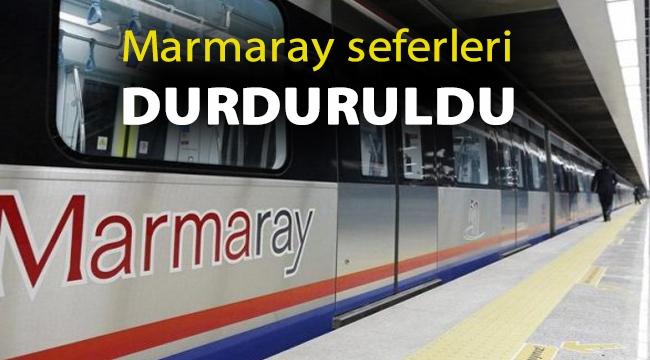 Marmaray seferleri durduruldu