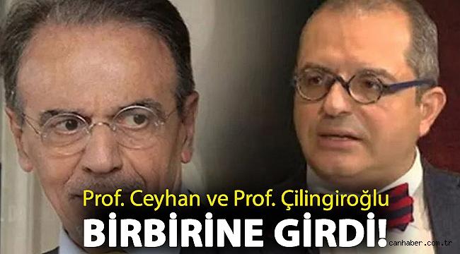 Prof. Ceyhan ve Prof. Çilingiroğlu birbirine girdi!