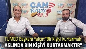 TUMED Başkanı Yalçın: