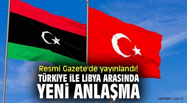 Türkiye ile Libya arasında anlaşma!