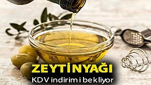 Zeytinyağı KDV indirimi bekliyor